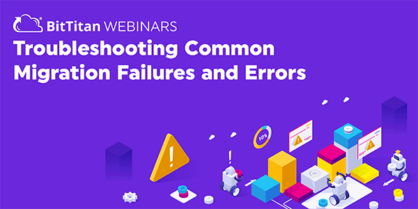 Troubleshooting Common Migration Failures and Errors